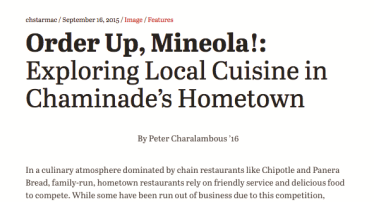 In the first article ever posted on chstarmac.com, the website's founder, Peter Charalambous '16, explored Mineola's local eateries.